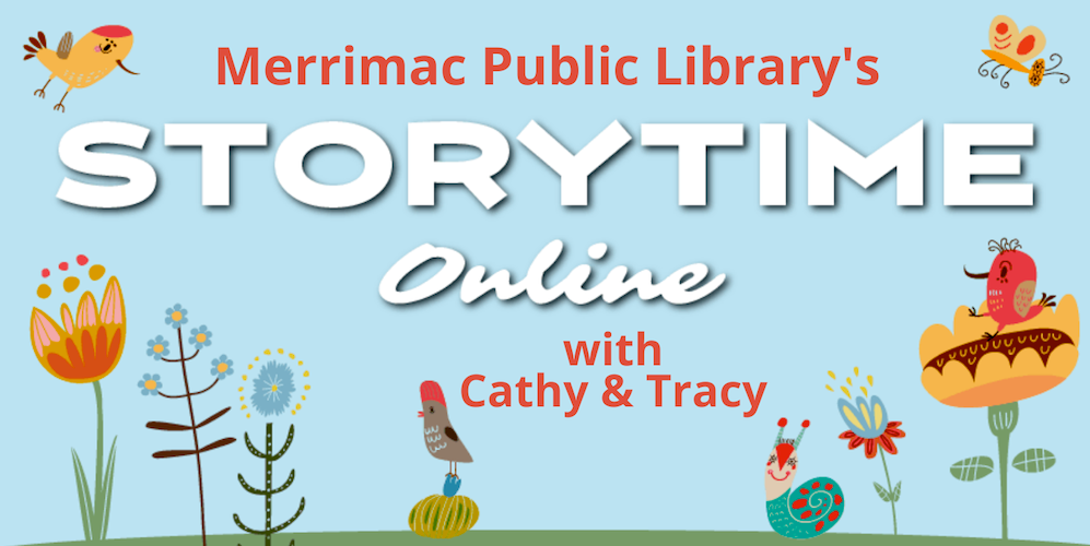 Storytime Online with Cathy and Tracy.